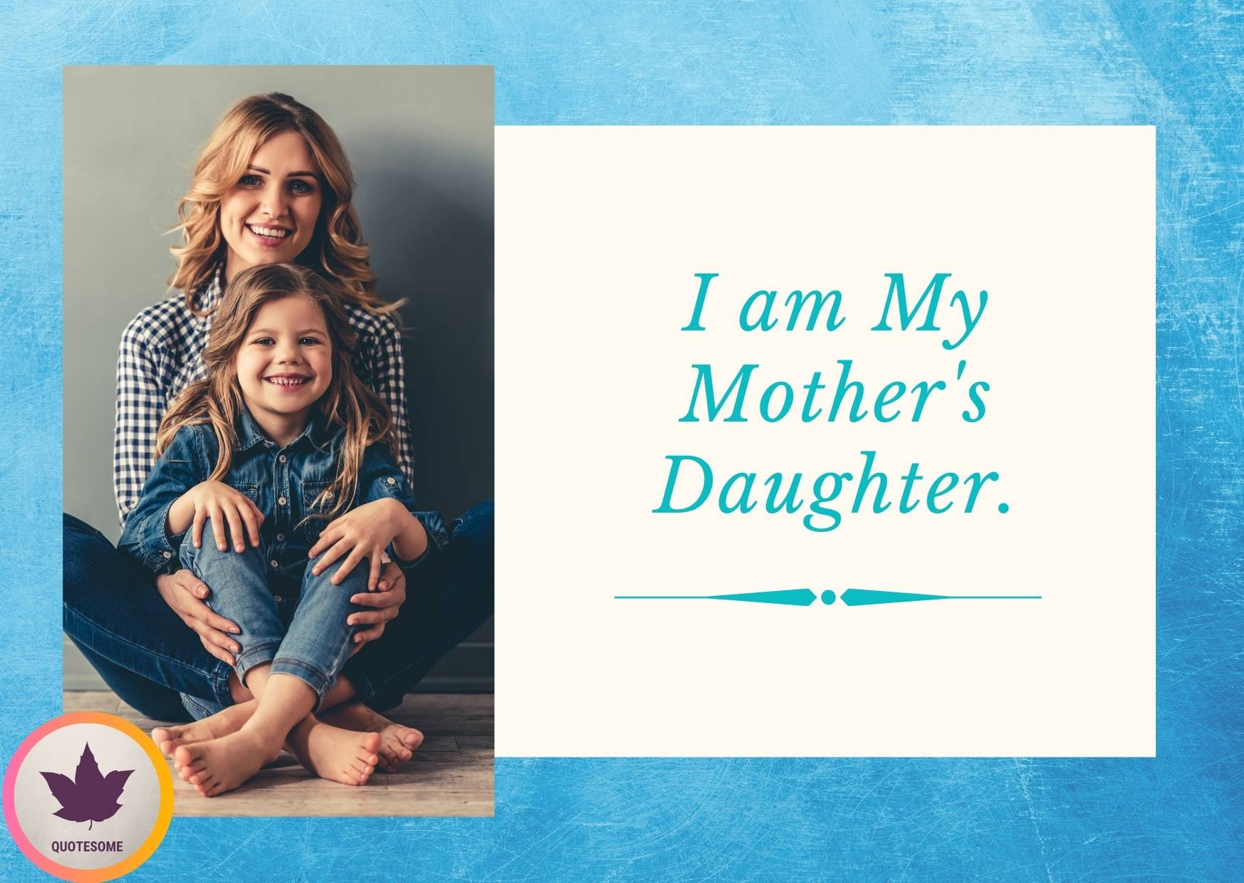 Mother-Daughter Quotes