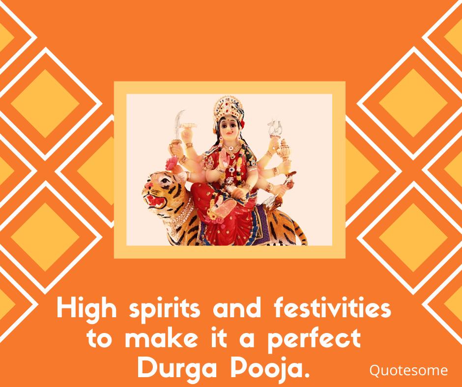 High spirits and festivities to make it a perfect Durga Pooja.