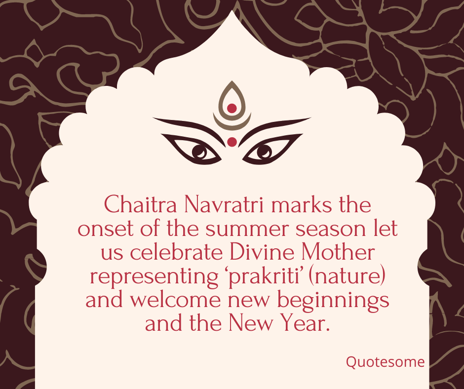 Chaitra Navratri marks the onset of the summer season let us celebrate Divine Mother representing 'prakriti' (nature) and welcome new beginnings and the New Year.