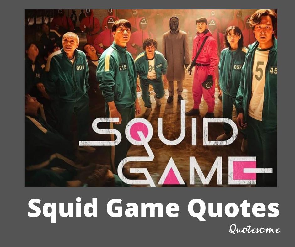 Squid Game Quotes